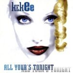 Kekee - All Your's Tonight
